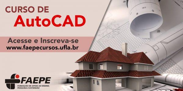 INSCRIÇÕES ABERTAS CURSO DE AUTOCAD FAEPE2017